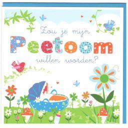 Kaart met tekst: Zou je mijn peetoom willen worden?, gekleurd